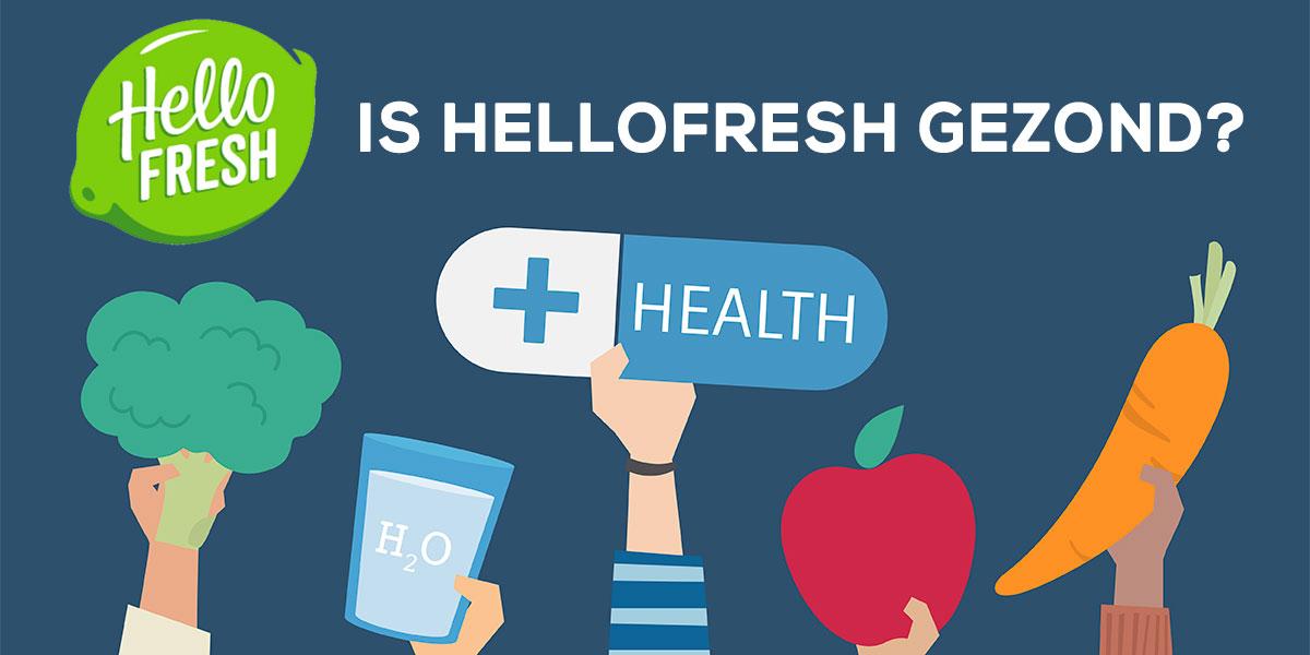 is-hellofresh-gezond